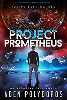 Project Prometheus (Assassin Fall Book 2) by [Polydoros, Aden]
