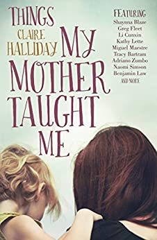 Things My Mother Taught Me by [Halliday, Claire]