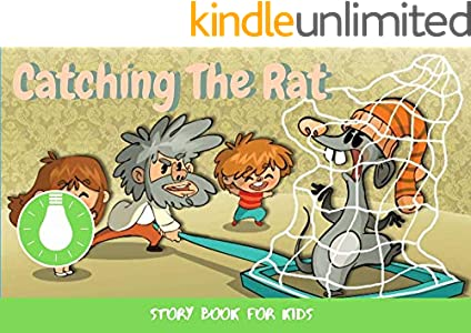 Catching The Rat: Before Bed Children's Book- Cute story - Easy reading Illustrations -Cute Educational Adventure   . (English Edition)