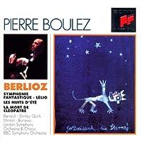 Berlioz: Symphonie Fantastique / Lelio / Les Nuits d'Ete / La Mort De Cleopatra