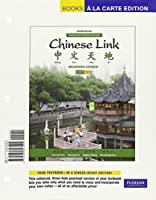 Chinese Link: Beginning Chinese, Traditional Character Version, Level 1/Part 2, Books a la Carte Plus MyLab Chinese (multi-semester access) -- Access Card Package (2nd Edition)