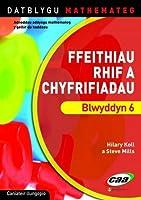 Datblygu Mathemateg: Ffeithiau Rhif a Chyfrifiadau Blwyddyn 6