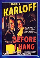 Before I Hang [DVD]