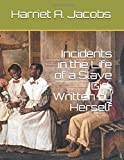 Incidents in the Life of a Slave Girl, Written by Herself 画像