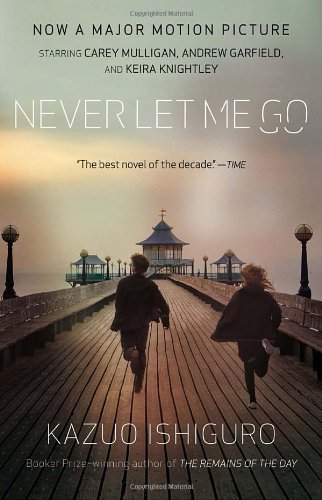 Never Let Me Go by Kazuo Ishiguro (Aug 31 2010)