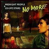 Midnight People & Lo Life Star