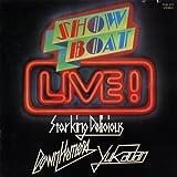 SHOW BOAT LIVE! ユーチューブ 音楽 試聴