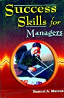 Success Skills for Managers