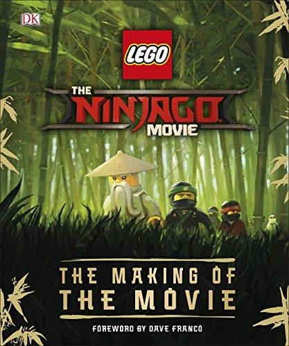 The LEGO® NINJAGO® Movie™ The Making of the Movie (Lego Ninjago)