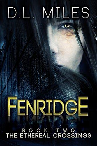 Download Fenridge (The Ethereal Crossings) 1489508171