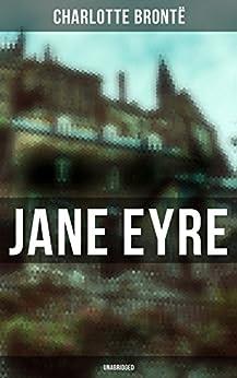 Jane Eyre (Unabridged) by [Brontë, Charlotte]