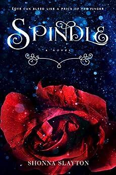 Spindle by [Slayton, Shonna]