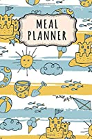 Meal Planner: Meal Planner / Grocery List Notepad | Beach Design | 52 Weeks (6x9)