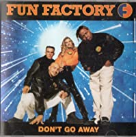 Don't Go Away / Doh Wah Diddy
