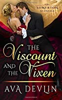 The Viscount and the Vixen: A Steamy Historical Romance (The Somerton Scandals)