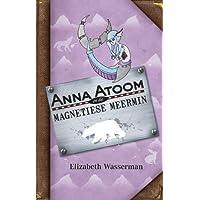 Anna Atoom en die magnetiese meermin