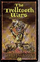 The Trolltooth Wars: Novel (Puffin Adventure Gamebooks)