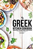 My Greek Kitchen Cookbook: Traditional Taverna Greek Food Recipes - Delicious Dips, Mouthwatering Mezes, and Marvellous Mains (English Edition)