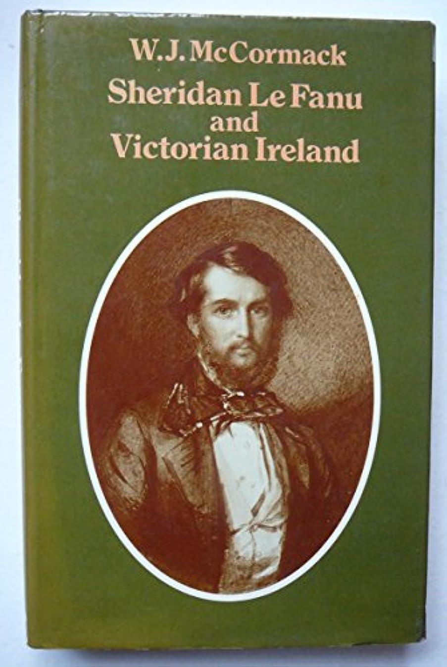 暴君手綱健康的Sheridan Le Fanu and Victorian Ireland
