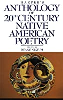 Harper's Anthology of Twentieth Century Native American Poetry