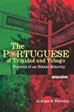 The Portuguese of Trinidad and Tobago: Portrait of an Ethnic Minority - Revised edition (English Edition) 画像
