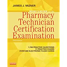 Mosby's Pharmacy Technician Exam Review - E-Book (Mosby's Reviews)