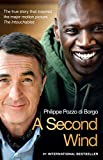 A Second Wind: The True Story that Inspired the Motion Picture The Intouchables (English Edition)