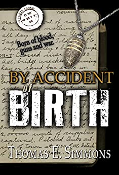 By Accident of Birth by [Simmons, Thomas E.]