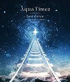 【早期購入特典あり】Aqua Timez FINAL LIVE 「last dance」(オリジナルポストカード(Blu-ray絵柄付))