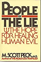 People of the Lie: The Hope for Healing Human Evil [並行輸入品]