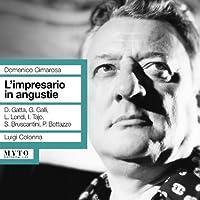 Cimarosa: L'impresario in Augustie