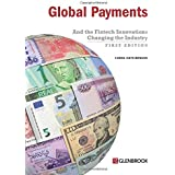 Global Payments: And the Fintech Innovations Changing the Industry