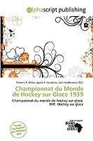 Championnat Du Monde de Hockey Sur Glace 1939