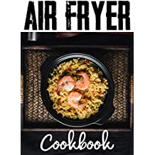 Air Fryer cookbook: Simple Recipes For Your Air Fryer