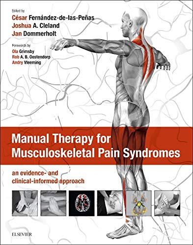 Download Manual Therapy for Musculoskeletal Pain Syndromes: an evidence- and clinical-informed approach, 1e 070205576X