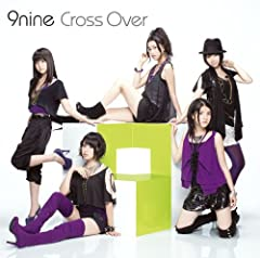 9nine「Cross Over」のCDジャケット