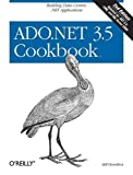 ADO.NET 3.5 Cookbook: Building Data-Centric .NET Applications (Cookbooks (O'Reilly))