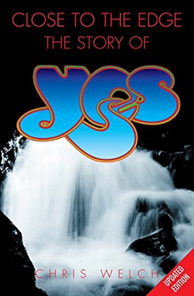 宣言する寄稿者コーンウォールClose to the Edge: The Story of Yes: The Story of