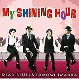 My Shining Hour