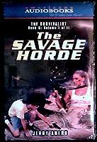 The Savage Horde (The Survivalist)