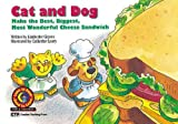 Cat & Dog Make the Best, Biggest, Most Wonderful Cheese Sandwich (Fun & Fantasy Series : Level III)