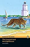 The Leopard and Lighthouse CD Pack (Book & CD) (Pearson English Graded Readers)