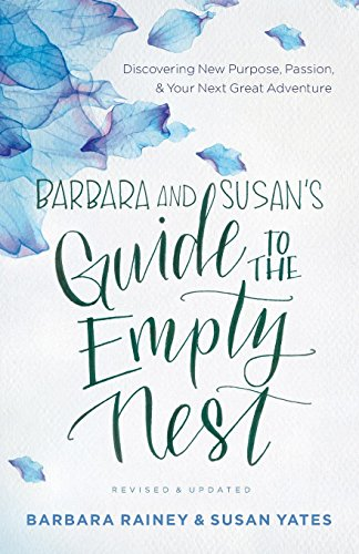 Download Barbara and Susan's Guide to the Empty Nest 0764219197