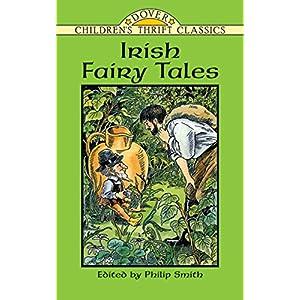 Irish Fairy Tales (Dover Children's Thrift Classics)