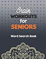 Brain Workouts for Seniors: Word Search Book Easy-to-see Full Page Seek and Circle Word Searches, Brian game book for seniors in this Christmas Gift idea.