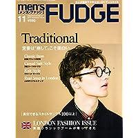 men's FUDGE -メンズ ファッジ- 2017年11月号 Vol.97