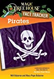 Pirates: A Nonfiction Companion to Magic Tree House #4: Pirates Past Noon (Magic Tree House (R) Fact Tracker)