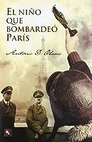 El niño que bombardeó París