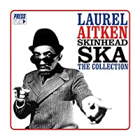 Skinhead Ska by LAUREL AITKEN (2013-05-14)