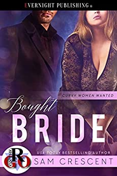 Bought Bride (Curvy Women Wanted Book 9) by [Crescent, Sam]